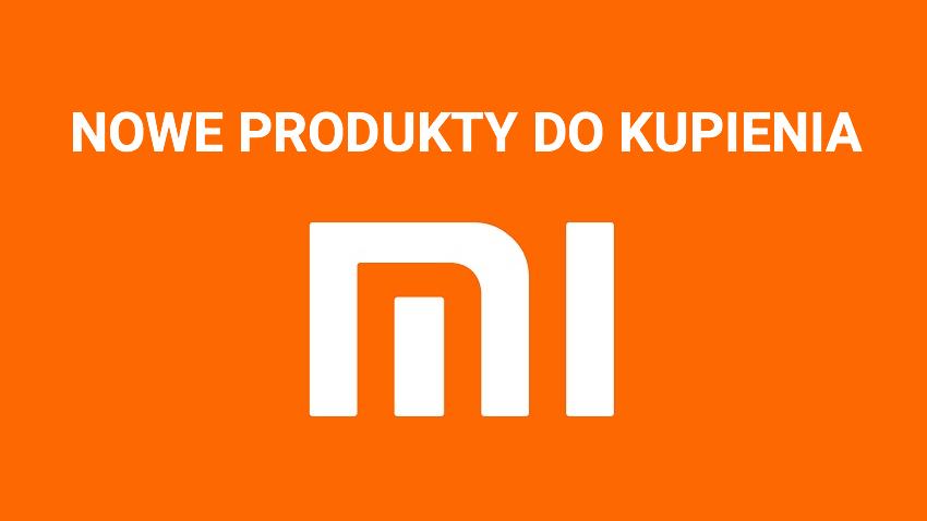 Nowe produkty Xiaomi 8 - 14 października 2018