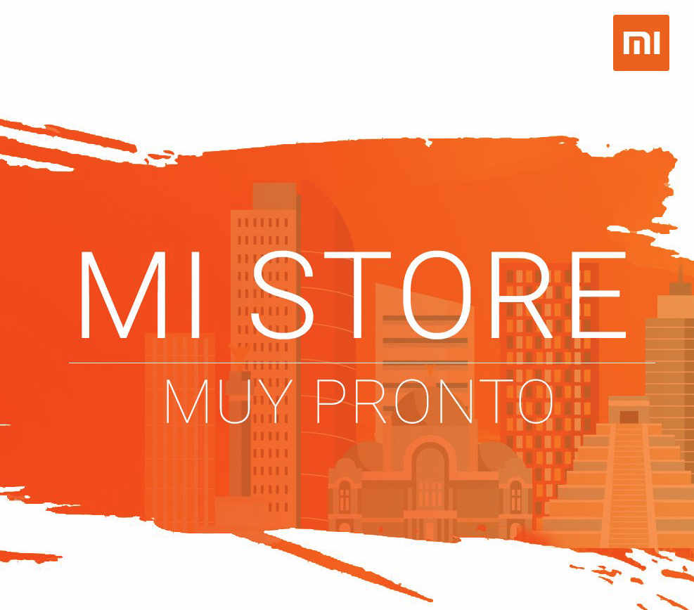 Xiaomi will soon open the first Mi Store in Mexico